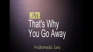Video เพลงสากลแปลไทย #172#  That's Why (You Go Away) - MLTR (Lyrics & Thai subtitle) MP3, 3GP, MP4, WEBM, AVI, FLV Oktober 2018