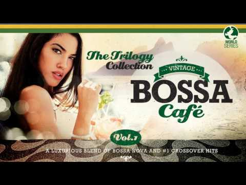 Vintage Bossa Café - The Trilogy! - Full Album - Vol.1 - Vol. 2 - Vol. 3 (видео)