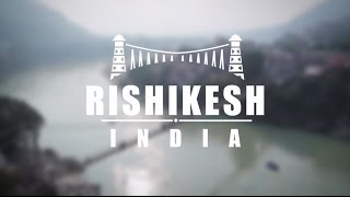 Rishikesh India  city photos gallery : Backpacking Rishikesh, India (The Beginning // Backpackers Magazine)