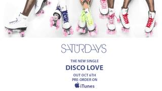 The Saturdays – Disco Love (new single)