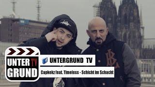 Capkekz feat. Timeless - Schicht im Schacht (OFFICIAL HD VERSION) Video