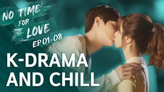 Video K-Drama and Chill [No Time For Love] EP 01-08 • ENG SUB • dingo kdrama MP3, 3GP, MP4, WEBM, AVI, FLV Februari 2019