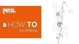 HOW TO ice climbing by Petzl Sport