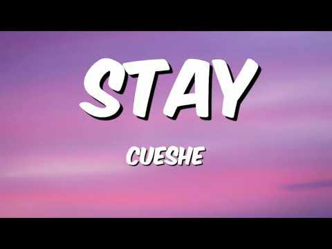 Stay - Cueshe (Lyrics)