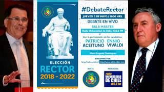 DEBATE RECTOR 2018 UNIVERSIDAD DE CHILE