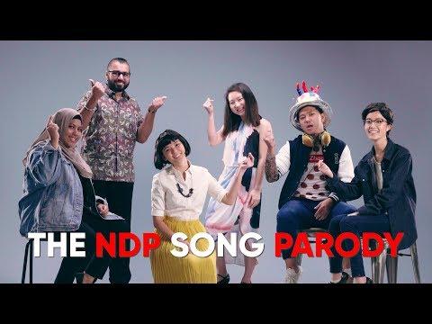 Video songs - NDP 2018 Theme Song Parody [Unofficial Music Video]