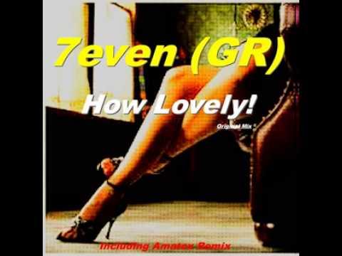How Lovely ! (Original Mix)
