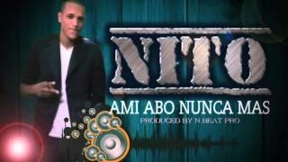 Nito_Ami Abo Nunca Mas_ Produced N Peat Pro