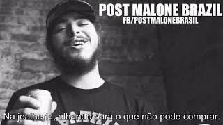 Post Malone - Window Shopper (Legendado)