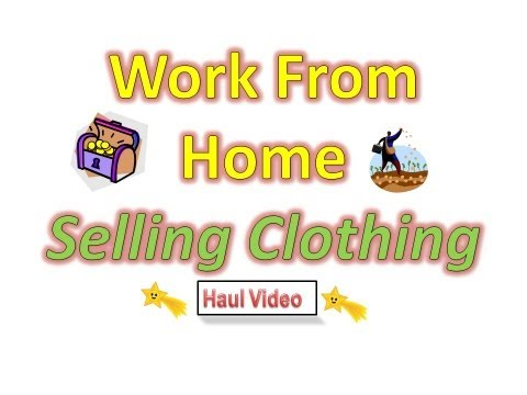 Work From Home Job  :  Sell Clothing On Ebay ~ Small Business Idea  ~ EASY