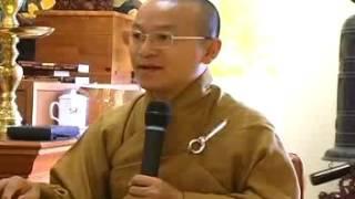 Kinh Phước Đức 2: Lập nghiệp và hiếu thảo (Điều phước lành 3-4) (26/07/2008) - Thích Nhật Từ