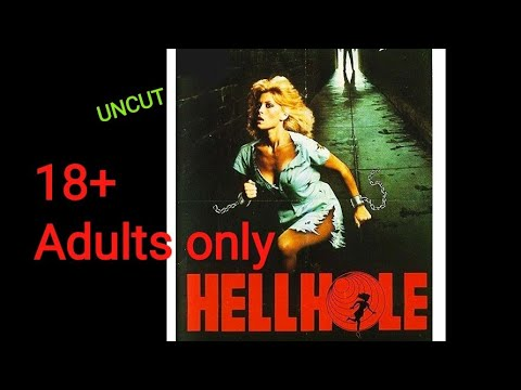UNCUT Hellhole 1985 FULL EROTIC HORROR MOVIE ( Prison Movie )