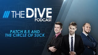 Video The Dive: Patch 8.5 and the Circle of Suck (Season 2, Episode 9) MP3, 3GP, MP4, WEBM, AVI, FLV Juni 2018