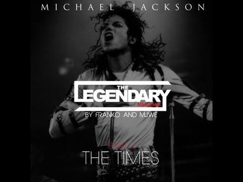 Michael Jackson - The Times (The Legendary MegaMix: Part 2) (/w Franko)