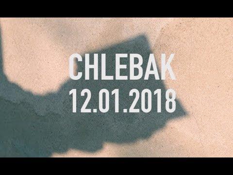 Chlebak [#107] 20.01.2018 видео