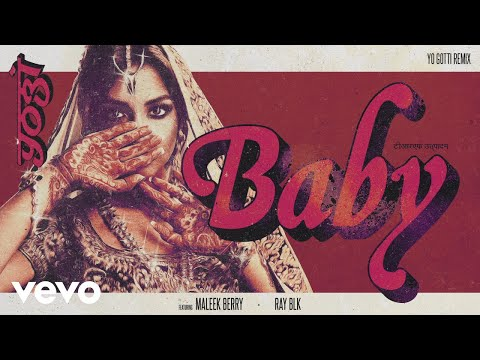 Yogi, RAY BLK - Baby (Yo Gotti Remix) (Audio) ft. Maleek Berry