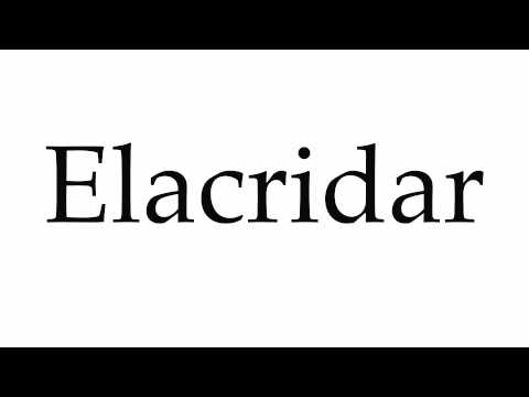 How to Pronounce Elacridar