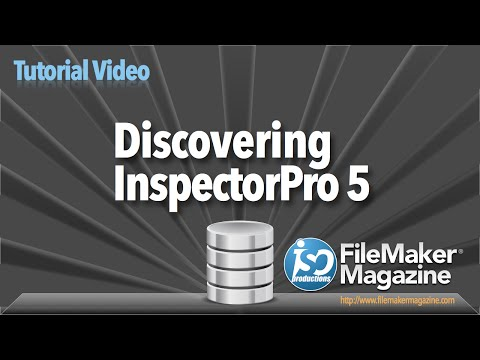 FileMaker Tutorial - InspectorPro 5 Overview