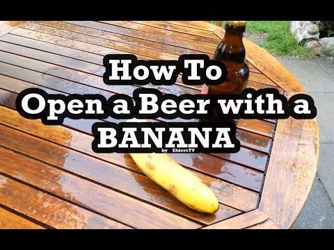使用香蕉開酒瓶,怎麼辦到的