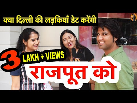 WHAT DELHI GIRLS THINKS ABOUT RAJPUT PART 2 | DELHI GIRLS REACTION