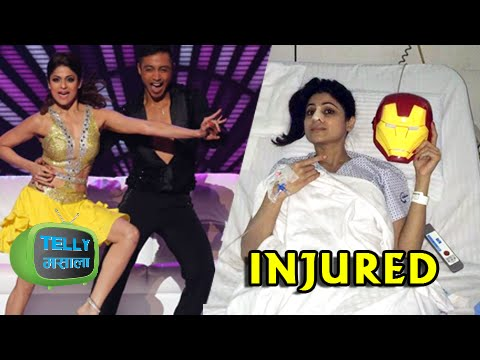 Shamita Shetty Gets Injured in Jhalak Dikhala Jaa