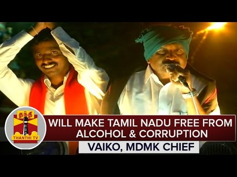 TN-Elections-2016--Will-Make-Tamil-Nadu-Free-From-Alcohol-Corruption--Vaiko