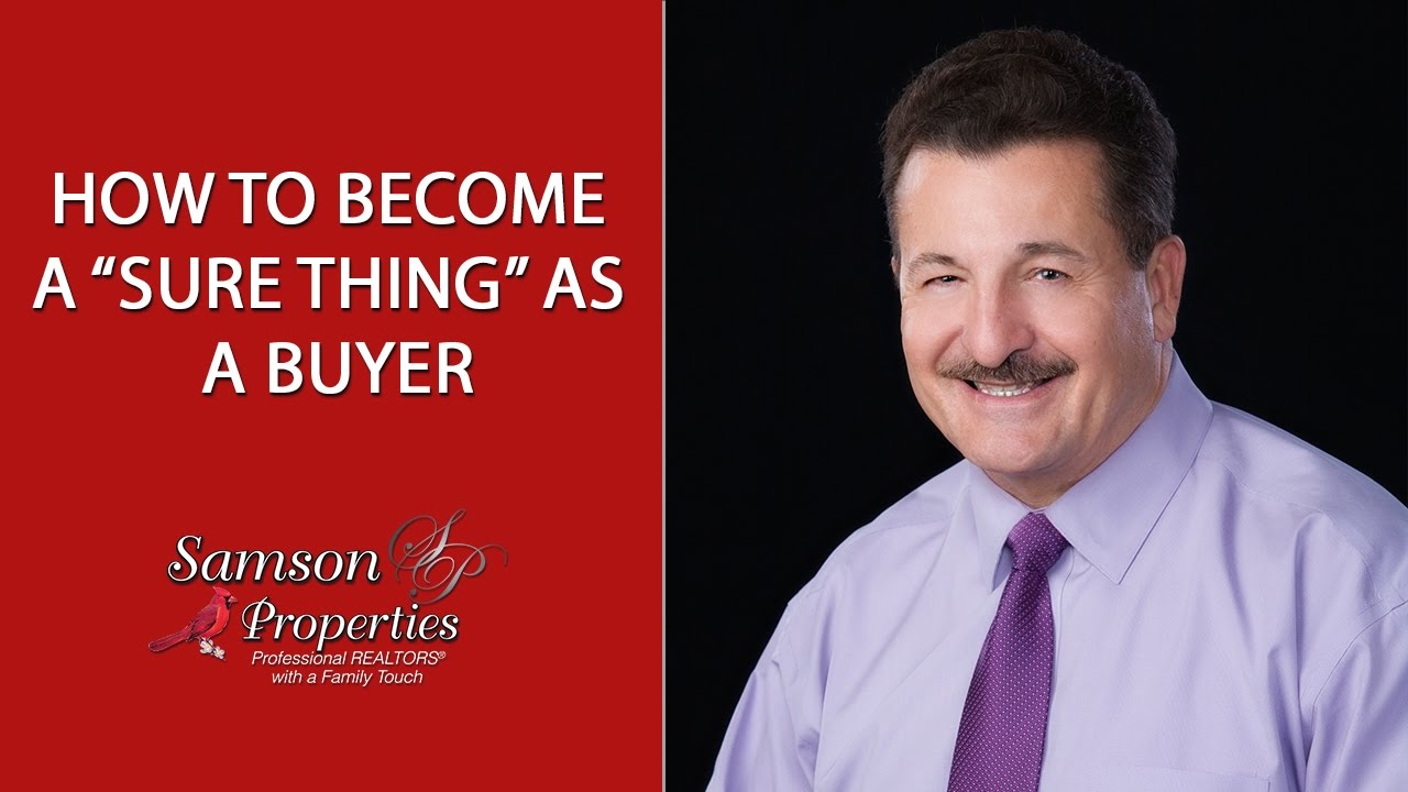 "How to Become a ""Sure Thing"" as a Buyer"