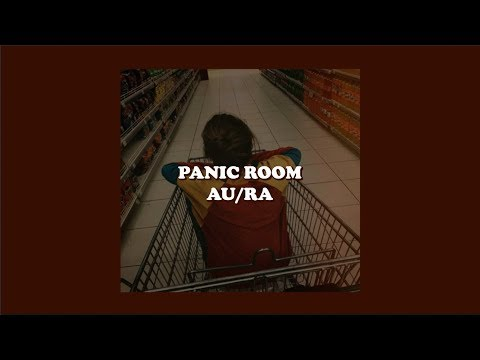 Panic Room--au/ra [lyrics]