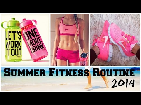 Summer Fitness Routine 2014