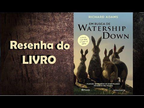 """Resenha do Livro """"EM BUSCA DE WATERSHIP DOWN"""" + SORTEIO"""