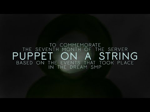 Puppet On A String | Dream's Theme | based on the events that took place in the Dream SMP