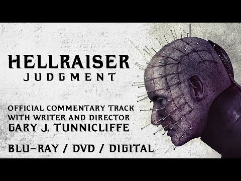 Hellraiser Judgment - Official Director's Commentary Track Feat. Gary J. Tunnicliffe