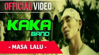 Download Lagu KAKA - Masa Lalu ( Official Video ) Mp3