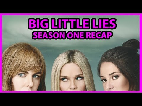 Big Little Lies Season 1 Recap Explained In 3 Minutes or Less
