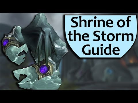 Shrine of the Storm Dungeon Guide - Heroic and Mythic Shrine of the Storm Boss Guides (видео)