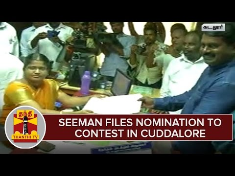 NTK-Chief-Seeman-Files-Nomination-To-Contest-in-Cuddalore-Constituency--Thanthi-TV