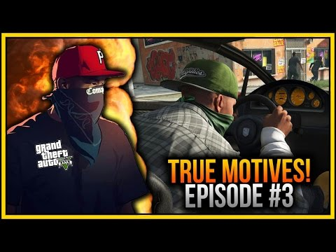 GTA 5 Online - True Motives Episode 3: Moves! (GTA 5 Online TV Series)