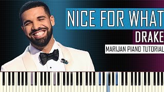 Video How To Play: Drake - Nice For What | Piano Tutorial + Sheets MP3, 3GP, MP4, WEBM, AVI, FLV Juni 2018