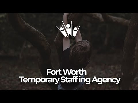 Fort Worth Temporary Staffing Agency