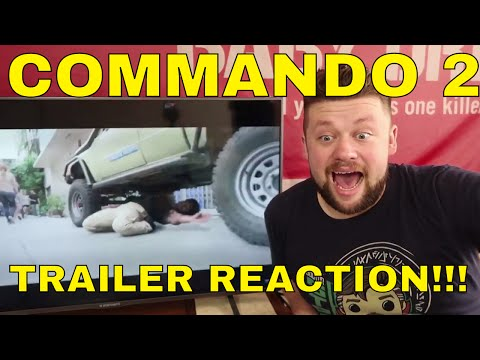 COMMANDO 2 Trailer Reaction!!!