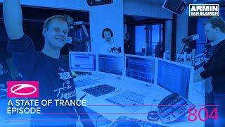 Armin van Buuren - Live @ A State Of Trance Episode 804 (#ASOT804) 2017
