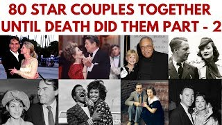 Video 80 Famous couples who have been together until death did them part. Part 2 #InMemoriam #StarCouples MP3, 3GP, MP4, WEBM, AVI, FLV Juni 2019