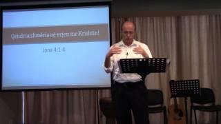 04 Shtator 2016 Mosbindja ndaj Misionit të Perëndisë Jona 4:1-4
