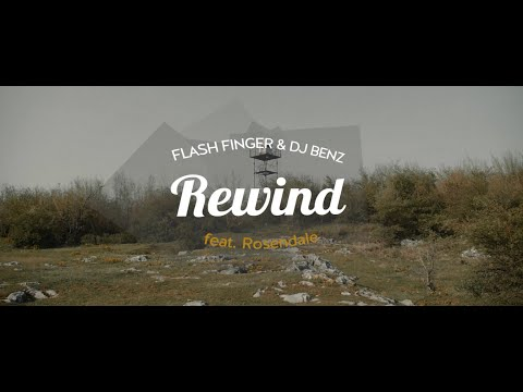Rewind (Feat. ROSENDALE) [MV] - FLASH FINGER & DJ BENZ