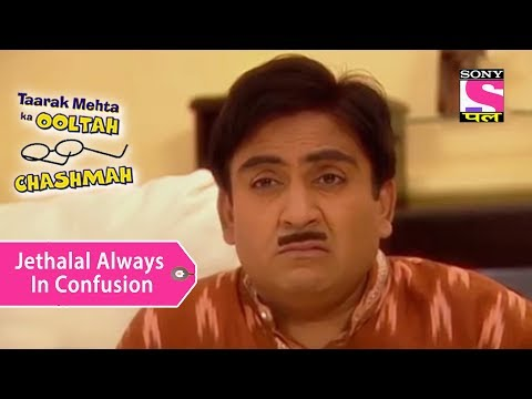 Your Favorite Character | Jethalal Is Always In Confusion | Taarak Mehta Ka Ooltah Chashmah
