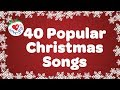 Top 40 Popular Christmas Songs and Carols Playlist 2016 🎅