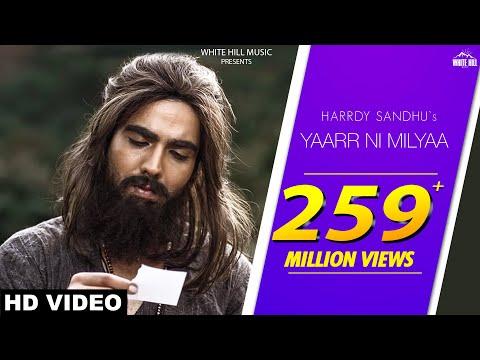 Yaarr Ni Milyaa (Full Song) Hardy Sandhu   B Praak   Jaani   Arvindr Khaira   New Punjabi Songs 2017