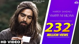 Video Yaarr Ni Milyaa (Full Song) Hardy Sandhu | B Praak | Jaani | Arvindr Khaira | New Punjabi Songs 2018 MP3, 3GP, MP4, WEBM, AVI, FLV Juni 2018
