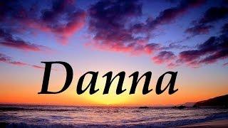 Danna, significado y origen del nombre