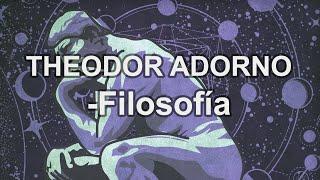 Theodor Adorno - Filosofía - Educatina